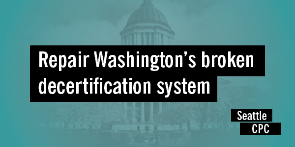 Repair Washington's broken decertification system