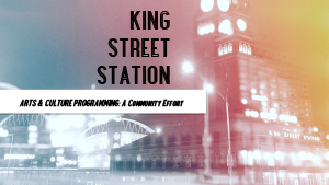 King Street Station Report