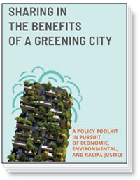 Sharing in the Benefits of a Greening City
