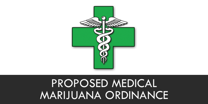 Proposed Medical Marijuana Ordinance