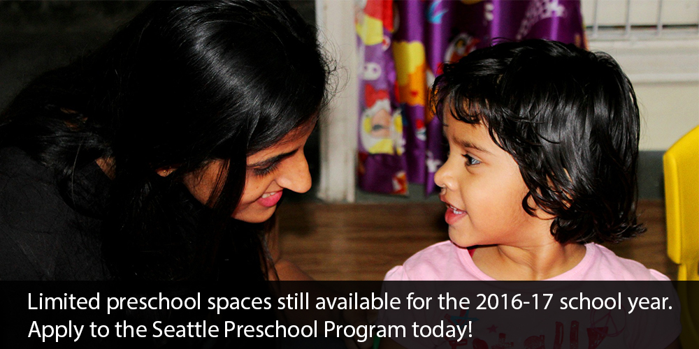 Limited preschool spaces still available for the 2016-2017 school year. Apply to the Seattle Preschool Program today!