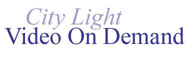 City Light Video On Demand